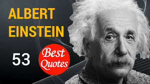 einstein quote love relativity 53 best quotes by albert einstein youtube