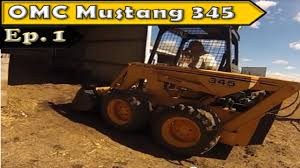 omc mustang 345 skid steer youtube