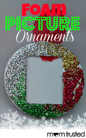 easy foam picture ornaments for preschoolers preschool