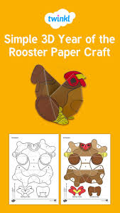 twinkl writing paper 122 best chinese new year images on pinterest student centered simple 3d year of the rooster paper craft for chinese new year