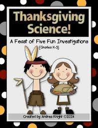 thanksgiving science centers resources lesson plans teachers pay