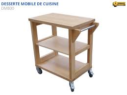 desserte bois cuisine dessertes mobiles de cuisine etablis françois