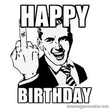 Meme Generator Birthday - happy birthday middle finger meme generator clip art library