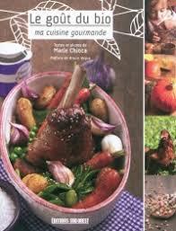 livre cuisine bio livres cuisine cuisine bio leslibraires ca