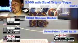 how many poker tables at mgm national harbor 3 000 mile poker road trip pt 1 east coast to west coast mgm