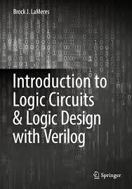 introduction to logic circuits u0026 logic design with verilog ebook