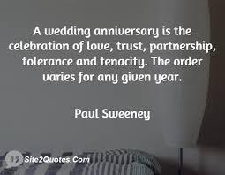wedding celebration quotes a wedding anniversary is the celebration of trust partnership