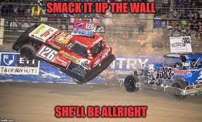 Dirt Track Racing Memes - racing imgflip