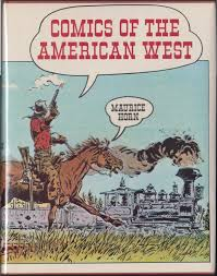 Holy Comforter Burlington Nc Comics Of The American West By Maurice Horn 1977 Hardcover Dj
