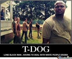 T Dog Memes - t dog the great by 10millionnerds meme center