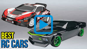 the best cars of 2017 top 10 rc cars of 2017 video review