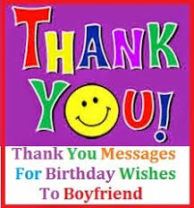 Free Sample Birthday Wishes Thank You Messages Thank You Messages For Birthday Wishes To