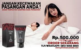 efek sing titan gel palsu www klinikobatindonesia com agen resmi