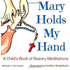 children s rosary holds my a child s book of rosary meditations michele e