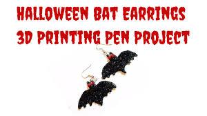 Halloween Bat Pictures by 3d Pen Printing Halloween Bat Earrings Youtube