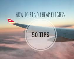 the ultimate guide on how to find cheap flights dang 50 resources websites and apps to find cheap flights deals