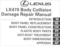 1998 2007 lexus lx 470 body collision repair shop manual original