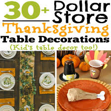 beautiful thanksgiving prayer 30 diy and dollar store thanksgiving table decorations kid u0027s