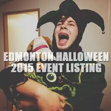 what to do for halloween 2015 edmonton and area event listing