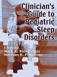 clinicians to pediatric sleep disorders 2007 sleep medicine