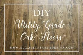 our utility grade oak floors myrtle house elizabeth burns
