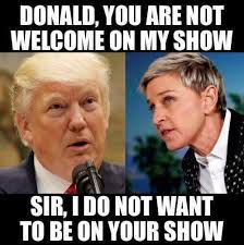 Ellen Meme - ellen and president trump pastorwardclinton