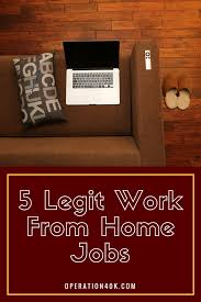 5 legit work from home jobs operation 40k