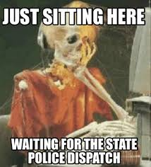 Just Sitting Here Meme - meme creator just sitting here waiting for the state police