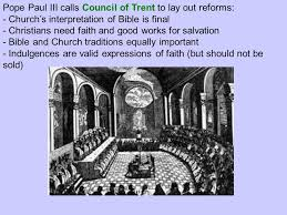 Council Of Trent Reforms The Reformation Spreads Ppt