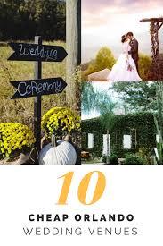 wedding venues in orlando 10 cheap orlando wedding venues cheap ways to tie the knot