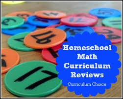 homeschool math curriculum reviews the curriculum choice