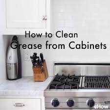 how to clean greasy kitchen cabinets how to clean grease from kitchen cabinet doors