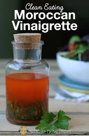 moroccan vinaigrette not just for salads whole new mom