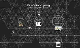 Armchair Anthropology Fieldwork In Anthropology By Hope Amason On Prezi