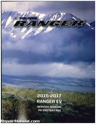 2015 2016 2017 polaris ranger ev electric service manual