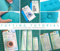 Home Decor Tutorial by A Tufting Tutorial Dritz Home Decor Sew4home