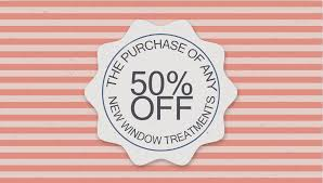 50 off the purchase of any new window treatments new york city