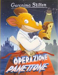 Grande Ritorno Nel Regno Della Fantasia by Operazione Panettone Geronimo Stilton