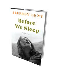 book review before we sleep by jeffrey lent books seven