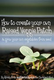 Growing Your Own Vegetable Garden by How To Make Your Own Raised Veggie Patch Vegetable Garden