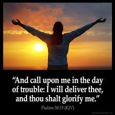 psalms 50 15 kjv and call upon me in the day of trouble i will