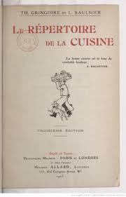 cuisine du bonheur fr le répertoire de la cuisine 3e édition th gringoire et l