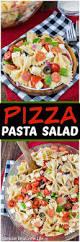 pasta salad pizza pasta salad
