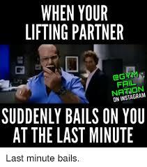 Workout Partner Meme - 25 best memes about lifting partner lifting partner memes
