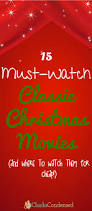 classic christmas movies 15 must watch classic christmas movies