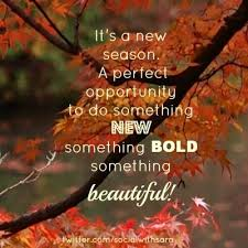 it s a new season autumn quotes fall quotes