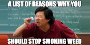 Buzzkill Meme - reefer hawaii smoke memes funny weed images