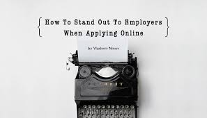 How To Find Resumes Online by English How To Stand Out To Employers When Applying Online Kaaso