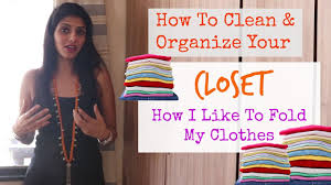 indian closet cleaning u0026 organizing how to fold indian clothes
