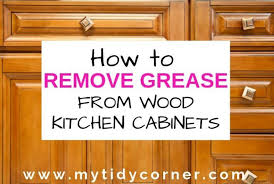 how to clean wood kitchen cabinets without damaging the finish how remove grease from wood kitchen cabinets wood kitchen